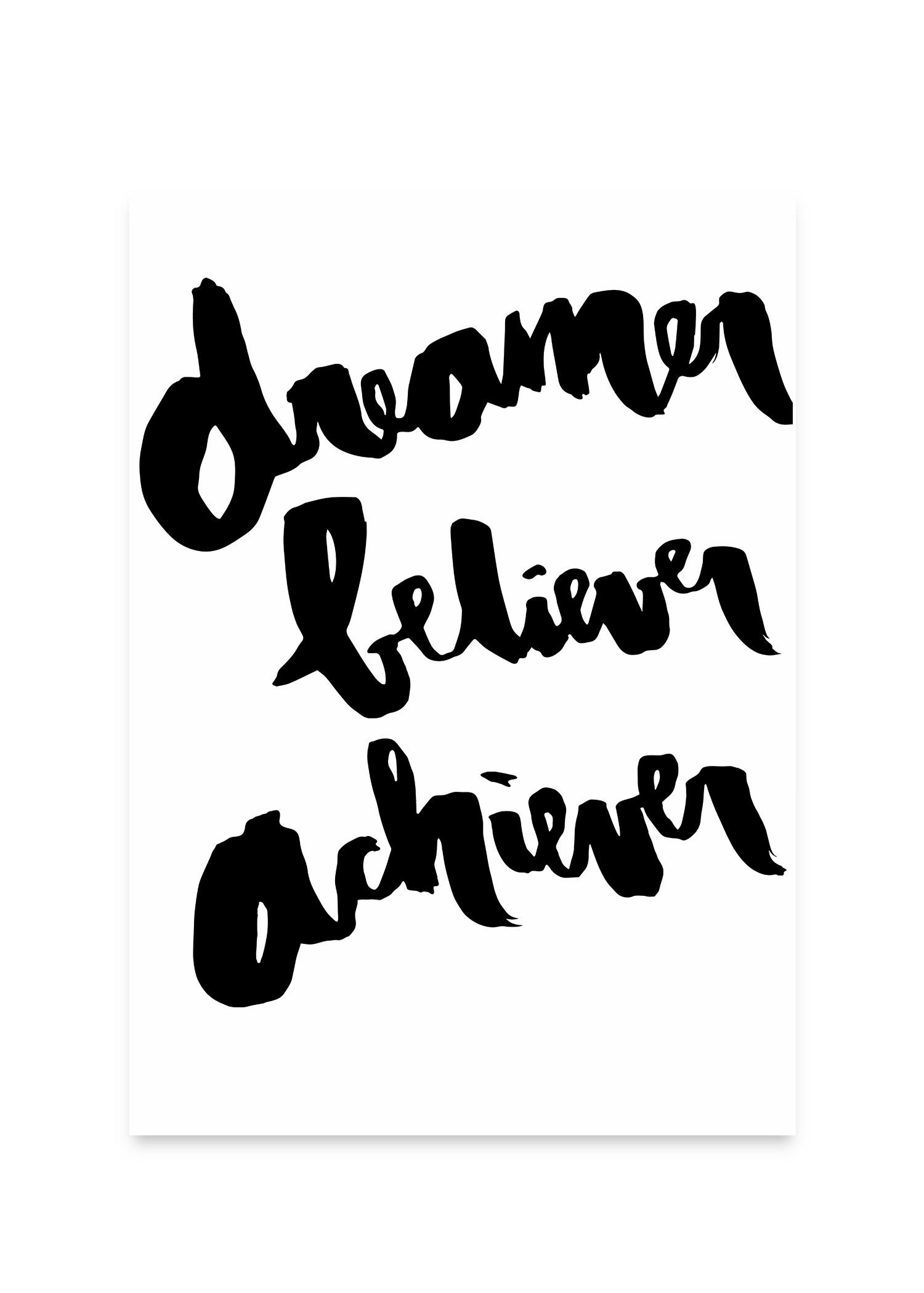 dreamer_beliver_achiver_brez