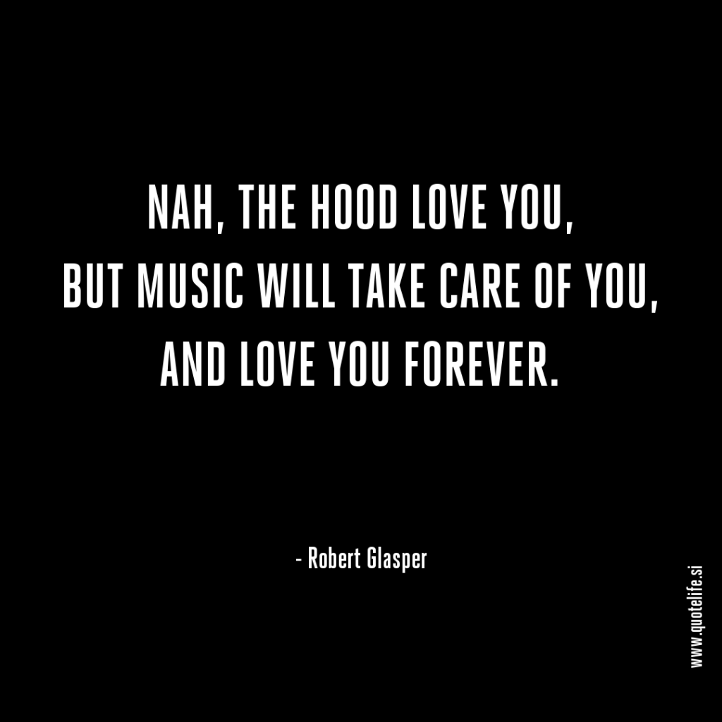 Hood Quotes About Life Quotes  Quotelife